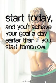 Start today, start now! It is never too early to start towards your health and fitness goals. Health Diet, Health And Wellness, Health Fitness, Training Motivation, Fitness Motivation, Inspirational Videos, Inspiring Sayings, Running Workouts, I Work Out