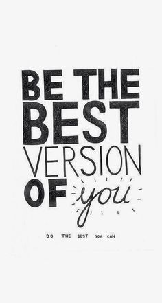 Be the best version of you - Quote wallpaper @mobile9