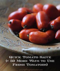 Quick Tomato Sauce + 50 More Tomato Recipes