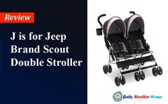 J is for Jeep Brand Scout Double Stroller Review Double Stroller Reviews, Double Strollers, Baby Strollers, Jeep Brand, Children, Baby Products, Ideas, Kids Wagon, Boys