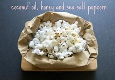 coconut oil, honey and sea salt popcorn | almost getting it together