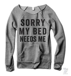 sorry my bed needs me!