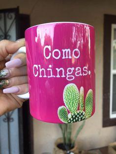 cool mugs Como Chingas Mug by Very That Cute Coffee Mugs, Cool Mugs, Coffee Love, Diy Mugs, Celebration Quotes, Custom Tumblers, 21st Birthday, Birthday Ideas, Mug Designs