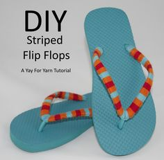 Yarn Bomb Your Flip Flops - Beach Vacation Craft from Yay For Yarn. Make them with Lion Brand Bonbons!