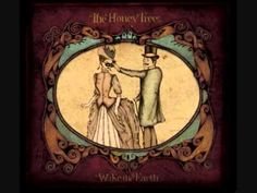 "The Honey Trees - Love & Loss. ""And in this house I hear a voice.. The paintings of all they tell the tales of the faces that lie beyond these halls..  And carry the weight of love and loss.."""