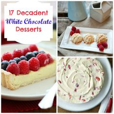 17 Melt in Your Mouth White Chocolate Desserts