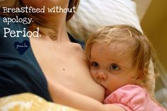Breastfeeding Poster: Breastfeed without apology. Period.