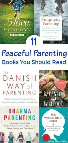 11 Brilliant Peaceful Parenting Books You Want to Read, Peaceful Parenting Happy Kids, Peaceful and Relaxed Living with Kids, Family Books, The Best Peaceful Parenting Books, Parenting Books, Raising Teens, Simplicity Parenting, Natural Parenting, Parenting Peacefully, #peacefulparenting #parentingbooks #books