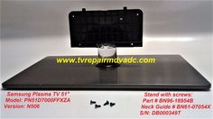 Samsung PN51D7000FFXZA / Stand: BN96-18954B Neck Guide: BN61-07054X with screws #Samsung