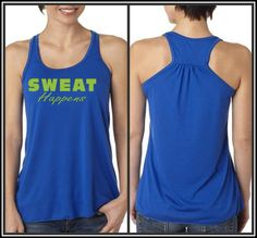 Sweat Happens Racer Back WorkOut Tank top by AmarisCloset on Etsy, $25.25