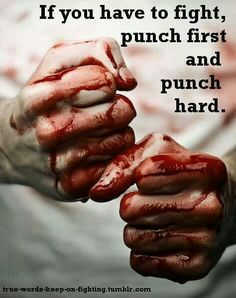 Fighting was defiantly frowned upon in my house. I was taught how to fight but I was always told to never start a fight or if possible walk away but if I couldn't walk away and they hit me first I could end it without consequence.