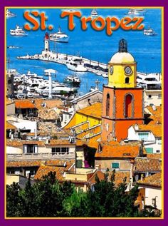 St-Tropez-France-French-Riviera-Europe-European-Travel-Advertisement-Poster