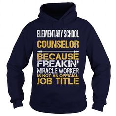 ELEMENTARY SCHOOL COUNSELOR Because FREAKING Awesome Is Not An Official Job…