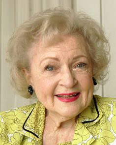 I aspire to be like Betty White the older I get......more hilarious and more loveable.