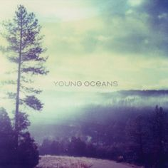 Young Oceans - Young Oceans, Black