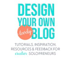 Learn to beautify your blog DIY-style. Tutorials, Inspiration, Resources & Feedback for creative female solopreneurs & bloggers for blog design.