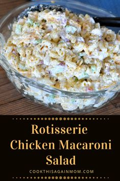 Rotisserie Chicken Macaroni Salad is a super easy, quick and delicious meal that. Rotisserie Chicken Macaroni Salad is a super easy, quick and delicious meal that is perfect for lun Chicken Macaroni Salad, Chicken Salad Recipes, Rotisserie Chicken Salad, Rotisserie Kip, Cold Macaroni Salad, Beef Recipes, Easy Recipes, Recipies, Dinner Recipes