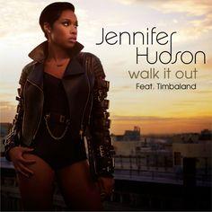 Walk It Out – Jennifer Hudson Ft. Timbaland