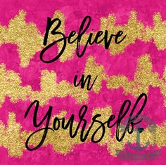 Believe in Yourself | Pink Glittery Inspiration Wall Decor | Choose Lustre Print or Gallery Wrapped Canvas at Checkout by BrandiFitzgerald on Etsy https://www.etsy.com/listing/268368291/believe-in-yourself-pink-glittery
