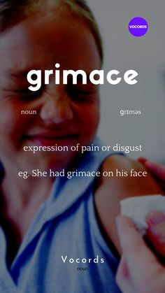 expression of pain or disgust is called grimace. Interesting English Words, Learn English Words, English Phrases, English Idioms, English Grammar, English Language Learning, German Language, Japanese Language, Spanish Language