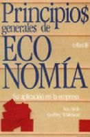 Principios generales de economía : su aplicación en la empresa