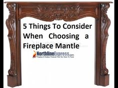 5 Things to Consider When Choosing a Fireplace Mantle http://www.northlineexpress.com/fireplace-mantels.html