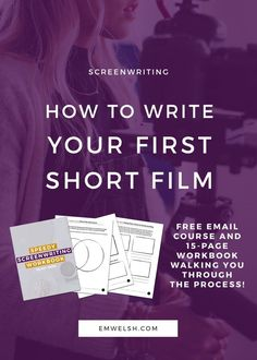 How to Write Your First Short Film | Have you always wanted to write a screenplay, but don't know where to start? The process can certainly seem intimidating! My e-course Speedy Screenwriting makes it super easy with a step-by-step guide to help you write your first short film! | short film writing | short film | write short film