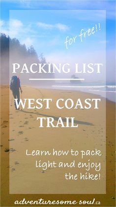 Having trouble to pack light?! This list will guide you and you will be able to enjoy the hike! #WestCoastTrail
