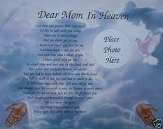 7 years ago i lost my best friend, my mother she was the best mom a girl could ask for she was always there for me when i needed her no matter what time of the day or night. Happy mothers day in heaven to the best mom ever You are forever in my heart and always on my mind i love you and miss you forever my beautiful amazing mom.