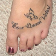 Esse Quam Videri / To Be Rather Than To Seem To Be | DPhiE. If i ever got a tattoo... <3 Mariposa #181.