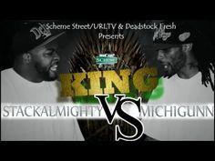 Scheme Street/URLTV & Deadstock Fresh Presents: MichiGunn Vs StackAlmighty