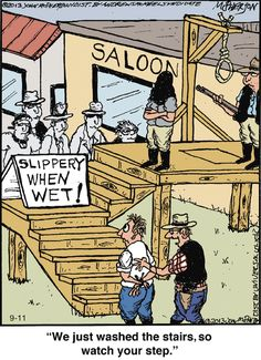 Close to Home by John McPherson for September 2018 is part of home Cartoon LOL - View the daily comic strip for Close to Home by cartoonist John McPherson created September 2018 available on GoComics com Funny Cartoons, Funny Comics, Cartoon Humor, Close To Home Comic, Cowboy Humor, Animated Video Maker, Prison Humor, Lawyer Jokes, Slippery When Wet