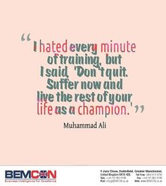 Ali Quotes I Hated Every Minute Of Training I hated every minute of Ali Quotes, Famous Quotes, Best Quotes, Great Words, Wise Words, Live Love Life, Quote Backgrounds, Iphone Backgrounds, Muhammad Ali