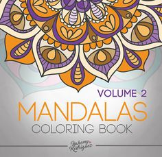 Mandalas coloring book Volume 2 Adult Coloring Book
