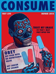 My CONSUME series inspired by John Carpenter's THE LIVE was covered on io9 today. HURRAY!