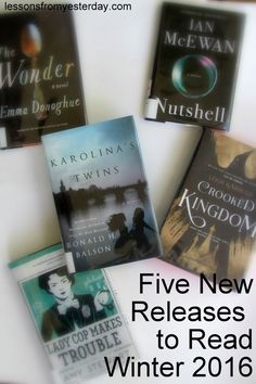 Looking for some great books to add to your reading list?  Check out my reviews of five new releases for fall/winter 2016.  There's something for everyone!