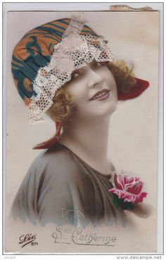 CPA 1910/ 20 Dorigine Edt Léo 271 St Catherine Jolie Jeune Femme Glamour Chapeau Ajoutis Soie Dentelle Pretty Woman Hat - Women