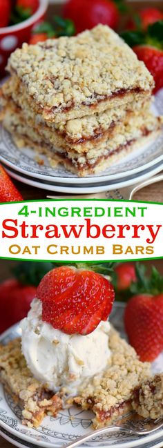 Dessert has never been easier or more delicious than with these 4 Ingredient Strawberry Oat Crumb Bars Serve warm with ice cream for an exceptionally delicious treat Mom. Fudge Recipes, Best Dessert Recipes, Easy Desserts, Cookie Recipes, Bakery Recipes, Candy Recipes, Dessert Bars, Paleo Dessert, Yummy Treats