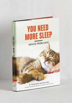 You Need More Sleep: Advice from Cats by Chronicle Books - Multi, Print with Animals, Cats, Critters, Good, Quirky