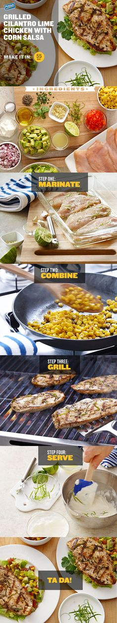 Grilled Cilantro Lime Chicken with Corn Salsa, step by delicious step.