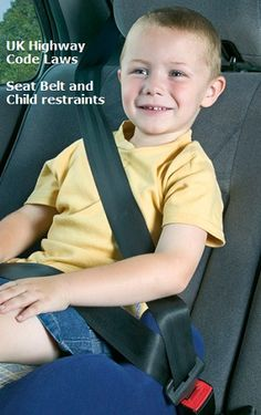 Seat Belts and Child Restraints  Highway Code Rule 99 Seat Belts: You MUST wear a seat belt in cars, vans and other goods vehicles if one is fitted (see table below for detailed information). Adults, and children aged 14 years and over, MUST use a seat belt or child restraint, where fitted, when seated in minibuses, buses and coaches.