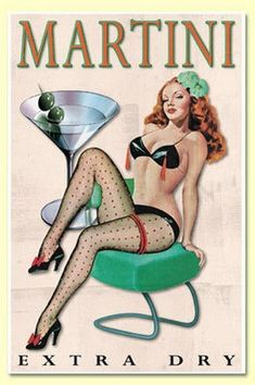 Amore Martini Extra Dry Vintage Style BAR Art Pinup Girl Poster Print - Measures Wide x high Wide x high) Pin Ups Vintage, Pub Vintage, Vintage Pins, Vintage Art, Vintage Style, Retro Pin Up, Pinup Art, Pin Up Illustration, Girl Illustrations