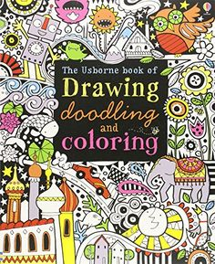 The Usborne Book of Drawing, Doodling and Coloring by Fio...