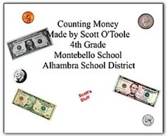 This math smartboard lesson reviews the value of coins and basic bills (1,5,10,20) and has the students do different activities to practice countin...
