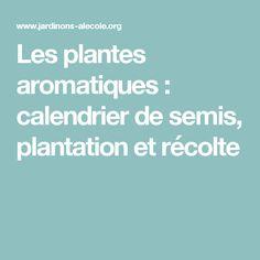 1000 id es sur le th me calendrier des semis sur pinterest - Calendrier de plantation de legumes ...