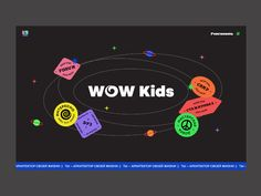 WOW Kids designed by Elia Sukharevskaya. Connect with them on Dribbble; Typography Poster Design, Graphic Design Posters, Kids Graphic Design, Corporate Design, Branding Design, Identity Branding, Brochure Design, Visual Identity, Publication Design