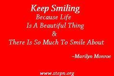 Keep smiling. :)    Visit our website: www.stepn.org/