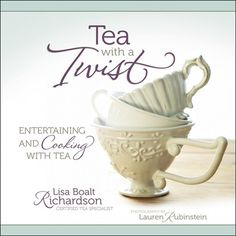Tea with a Twist -What a beautiful book filled with ideas for cooking with tea and novel tea parties. From Chocolate to Chai, Tailgate Tea Party to Tropical Tea by the Sea Party.