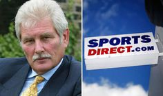 Sports Direct chairman Keith Hellawell stays despite shareholders | City & Business | Finance | Daily Express