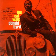 Donald Byrd the cat walk